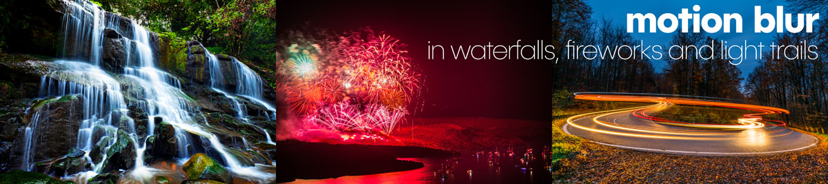 motion blur in waterfalls fireworks lighttrails